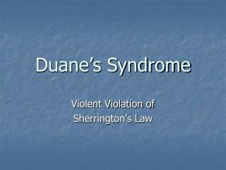 Duane's Syndrome