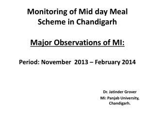 Dr. Jatinder Grover Mi: Panjab University, Chandigarh.