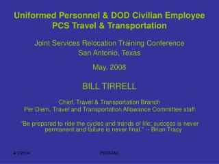 Uniformed Personnel & DOD Civilian Employee PCS Travel & Transportation