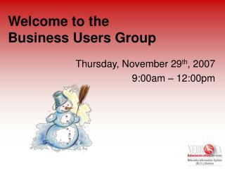 Welcome to the Business Users Group