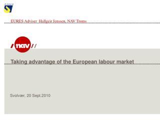 Taking advantage of the European labour market