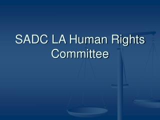 SADC LA Human Rights Committee
