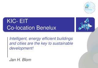 KIC- EIT Co-location Benelux