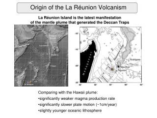 Origin of the La Réunion Volcanism