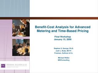Benefit-Cost Analysis for Advanced Metering and Time-Based Pricing Final Workshop January 15, 2008