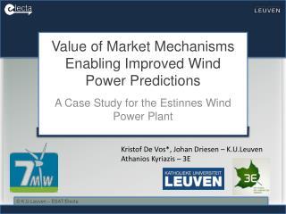 Value of Market Mechanisms Enabling Improved Wind Power Predictions