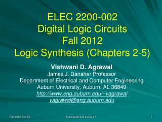 ELEC 2200-002 Digital Logic Circuits Fall 2012 Logic Synthesis (Chapters 2-5)