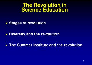 The Revolution in  Science Education