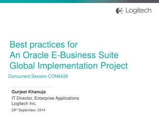 Best practices for  An Oracle E-Business Suite Global Implementation Project