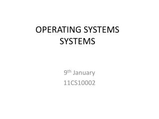OPERATING SYSTEMS SYSTEMS
