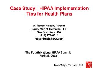 Case Study:  HIPAA Implementation Tips for Health Plans