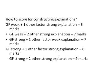How  to score for constructing explanations?