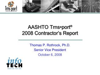 AASHTO Trns•port ® 2008 Contractor's Report