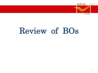 Review  of  BOs