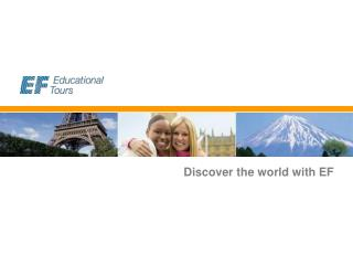 Discover the world with EF