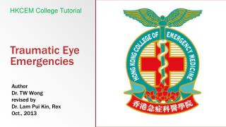 Traumatic Eye Emergencies