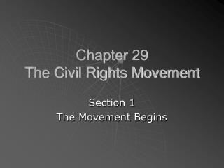 Chapter 29 The Civil Rights Movement
