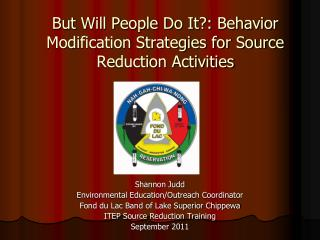 But Will People Do It?: Behavior Modification Strategies for Source Reduction Activities