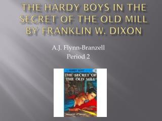 The Hardy Boys in The Secret of the Old Mill by Franklin W. Dixon