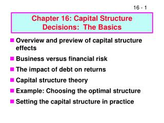 Chapter 16: Capital Structure Decisions:  The Basics