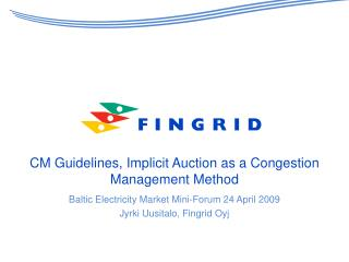 CM Guidelines, Implicit Auction as a Congestion Management Method