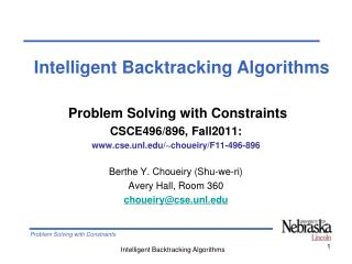 Problem Solving with Constraints CSCE496/896, Fall2011:  cse.unl/~choueiry/F11-496-896