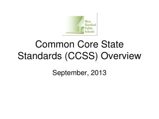Common Core State Standards (CCSS) Overview