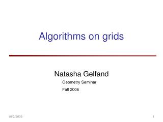 Algorithms on grids