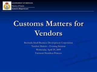 Customs Matters for Vendors