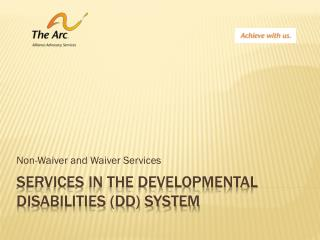 Services in the Developmental Disabilities (DD) System