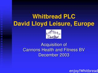 Whitbread PLC David Lloyd Leisure, Europe