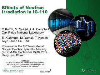 Effects of Neutron Irradiation  in  IG-110