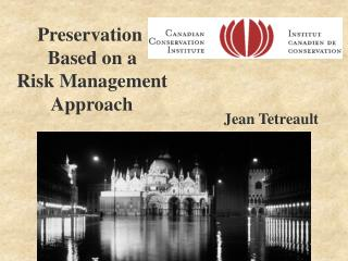 Preservation  Based on a  Risk Management  Approach