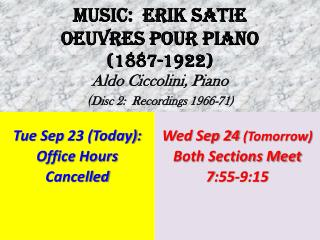 Tue Sep  23 (Today):  Office Hours  Cancelled
