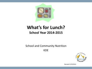 What's for Lunch? School Year 2014-2015