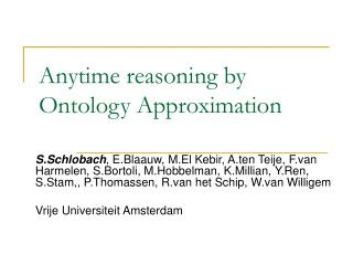Anytime reasoning by Ontology Approximation