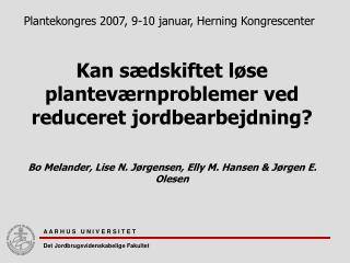 Plantekongres 2007, 9-10 januar, Herning Kongrescenter