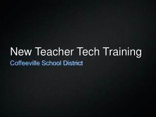 New Teacher Tech Training