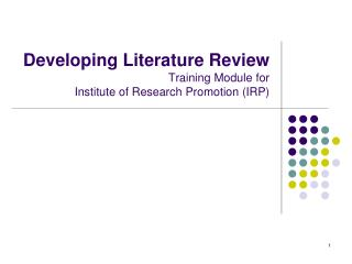 Developing Literature Review Training Module for  Institute of Research Promotion (IRP)