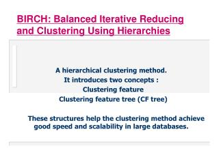 BIRCH: Balanced Iterative Reducing and Clustering Using Hierarchies