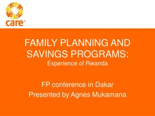 FAMILY PLANNING AND SAVINGS PROGRAMS:  Experience of Rwanda