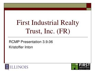 First Industrial Realty Trust, Inc. (FR)