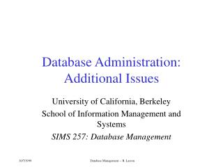 Database Administration: Additional Issues