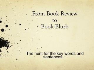 From Book Review  to  Book Blurb