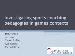 Investigating sports coaching pedagogies in games contexts