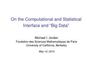 "On the Computational and Statistical Interface and  "" Big Data """