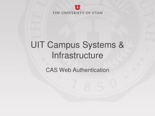 UIT Campus Systems & Infrastructure