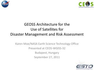 GEOSS Architecture for the  Use of Satellites for  Disaster Management and Risk Assessment