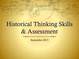 Historical Thinking Skills & Assessment