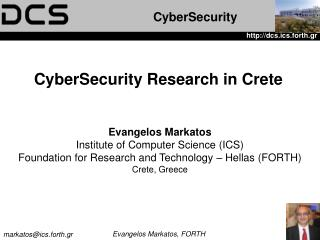 CyberSecurity Research in Crete